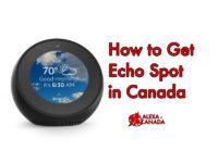 Echo Spot in Canada