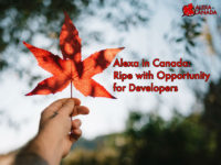Alexa in Canada Opportunity for Developers