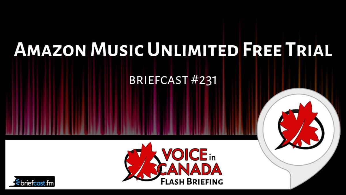 amazon music unlimited free trial alexa in canada