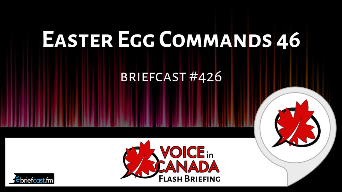 Easter Egg Commands 46 | Alexa in Canada
