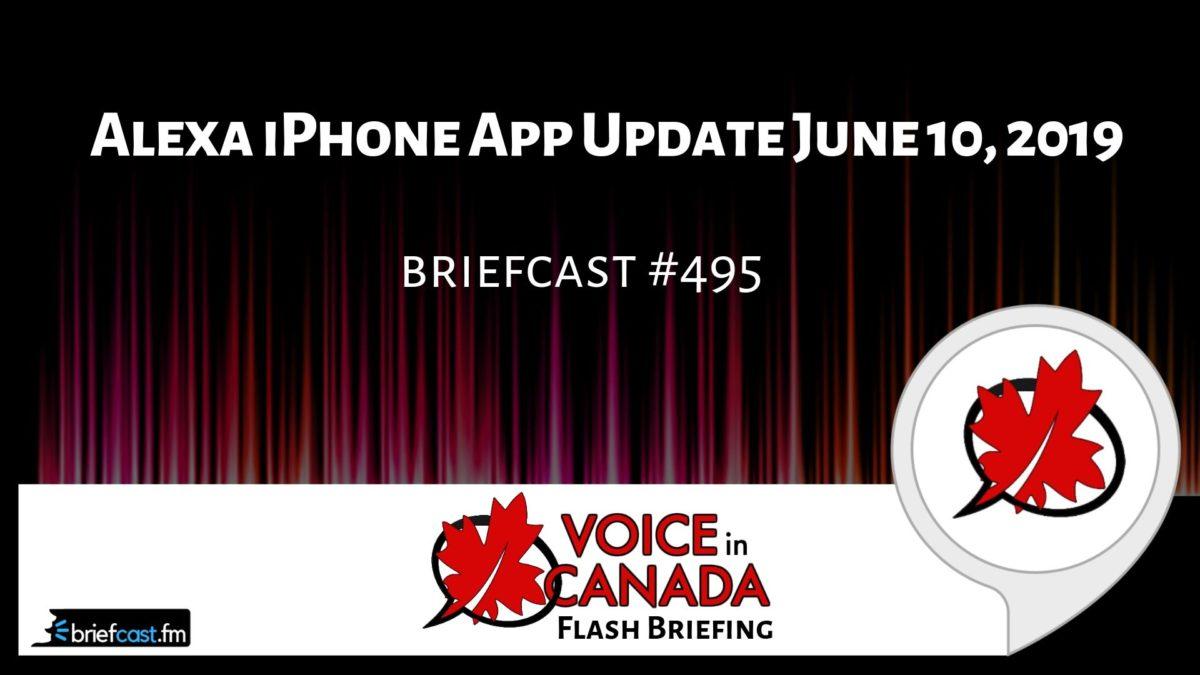 Alexa iPhone App Update June 10, 2019 | Alexa in Canada