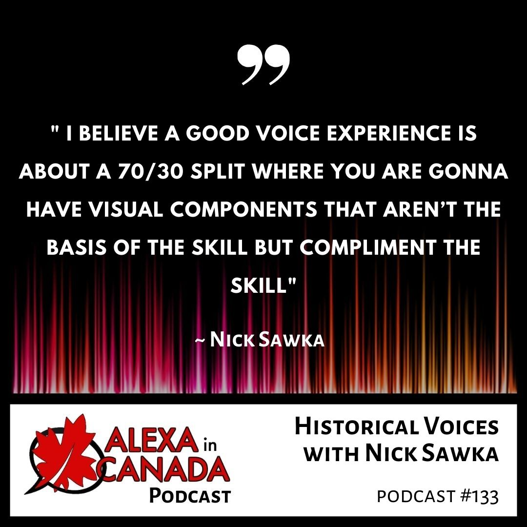 Historical Voices with Nick Sawka   Alexa in Canada